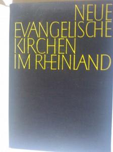 Neue evangelische Kirchen im Rheinland